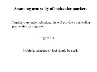 Assuming neutrality of molecular markers
