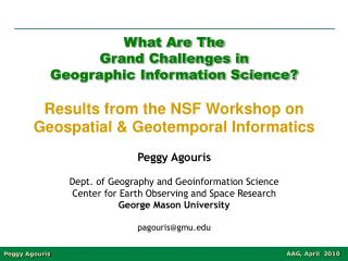 What Are The Grand Challenges in Geographic Information Science?