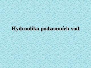 Hydraulika podzemních vod
