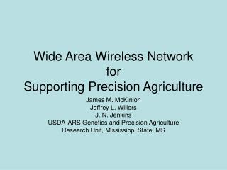 Wide Area Wireless Network  for   Supporting  Precision  Agriculture