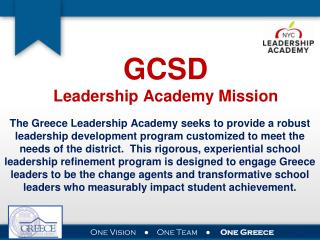 GCSD Leadership Academy Mission