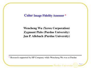 Color  Image Fidelity Assessor  *