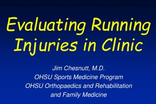 Evaluating Running Injuries in Clinic