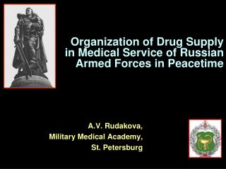 Organization of Drug Supply  in Medical Service of Russian Armed Forces in Peacetime