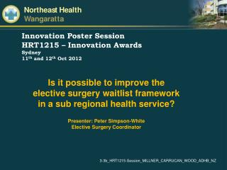 Innovation Poster Session HRT1215 – Innovation Awards Sydney  11 th  and 12 th  Oct 2012