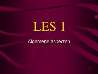 LES 1