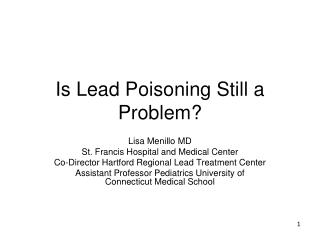 Is Lead Poisoning Still a Problem?