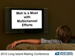 Mail is a Must with Multichannel Efforts