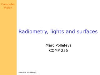 Radiometry, lights and surfaces