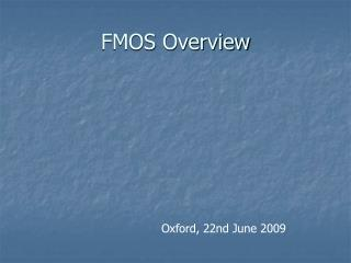 FMOS Overview