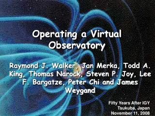 Operating a Virtual Observatory