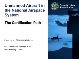 Unmanned Aircraft in the National Airspace System