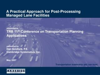 A Practical Approach for Post-Processing Managed Lane Facilities