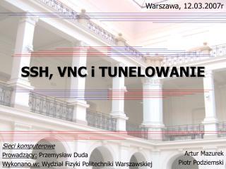 SSH, VNC i TUNELOWANIE