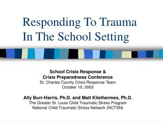 Responding To Trauma  In The School Setting