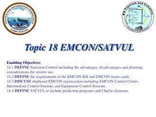 Topic 18 EMCON/SATVUL Enabling Objectives