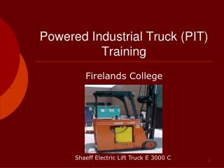 Powered Industrial Truck PIT Training