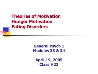 Theories of Motivation Hunger Motivation Eating Disorders