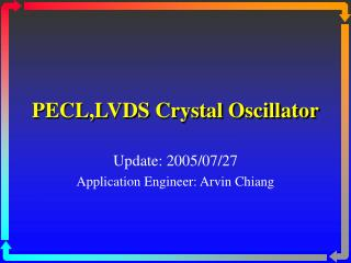 PECL,LVDS Crystal Oscillator