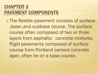 CHAPTER 3 PAVEMENT COMPONENTS