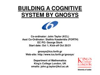 BUILDING A COGNITIVE SYSTEM BY GNOSYS