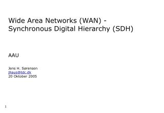 Wide Area Networks (WAN) - Synchronous Digital Hierarchy (SDH)