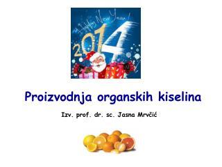 Proizvodnja organskih kiselina