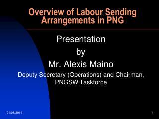 Overview of Labour Sending Arrangements in PNG