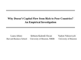 Why Doesn't Capital Flow from Rich to Poor Countries? An Empirical Investigation