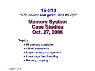 Memory System Case Studies Oct. 27, 2006