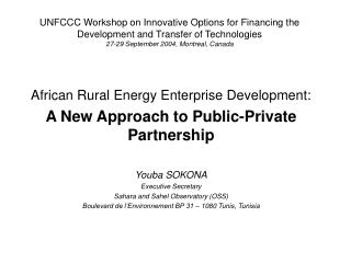 African Rural Energy Enterprise Development: A New Approach to Public-Private Partnership