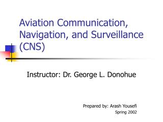 Aviation Communication, Navigation, and Surveillance (CNS)
