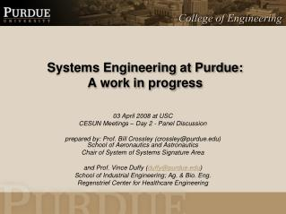 Systems Engineering at Purdue:  A work in progress