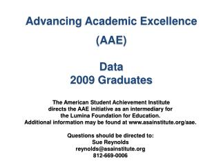 Advancing Academic Excellence (AAE) Data  2009 Graduates