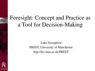 Foresight: Concept and Practice as a Tool for Decision-Making