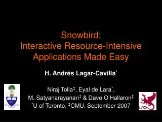 Snowbird: Interactive Resource-Intensive Applications Made Easy
