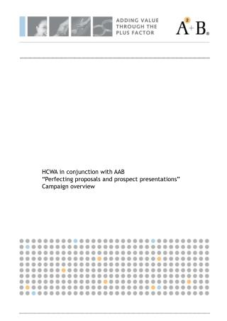 """HCWA in conjunction with AAB """"Perfecting proposals and prospect presentations"""" Campaign overview"""