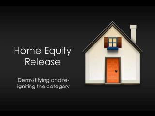 Home Equity Release