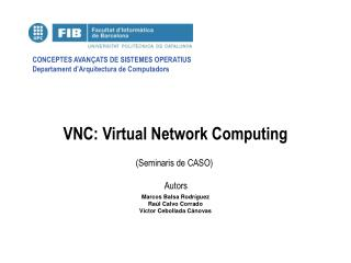 VNC: Virtual Network Computing