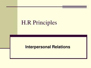 H.R Principles