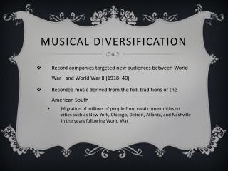 Musical Diversification