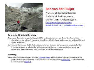 Ben van der Pluijm 					Professor of Geological Sciences 					Professor of the Environment