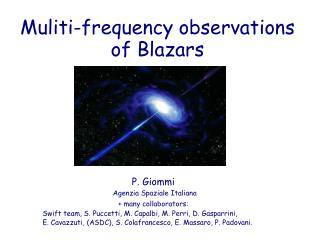 Muliti-frequency observations of Blazars