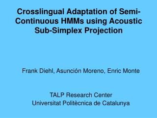 Crosslingual Adaptation of Semi-Continuous HMMs using Acoustic Sub-Simplex Projection