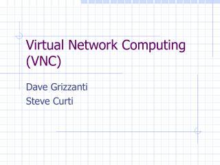 Virtual Network Computing (VNC)