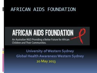 AFRICAN AIDS FOUNDATION