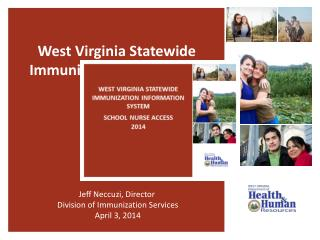 West Virginia Statewide Immunization Information System  (WVSIIS)