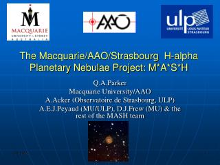 The Macquarie/AAO/Strasbourg  H-alpha Planetary Nebulae Project: M*A*S*H
