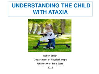 Understanding the child with ataxia