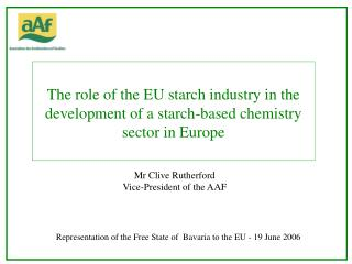 The role of the EU starch industry in the development of a starch-based chemistry sector in Europe